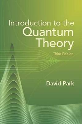Introduction to the Quantum Theory - Dover Books on Physics (Paperback)