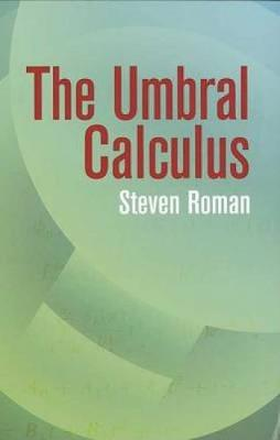 The Umbral Calculus - Dover Books on Mathematics (Paperback)