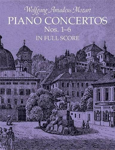 Mozart Piano Concertos Nos 1 - 6 in Full Score (Paperback)