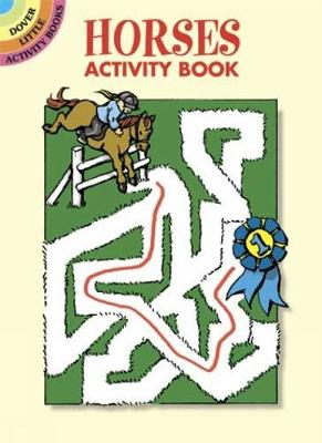 Horses Activity Book - Dover Little Activity Books (Paperback)