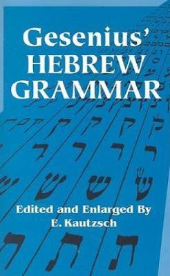 Gesenius' Hebrew Grammar - Dover Language Guides (Paperback)