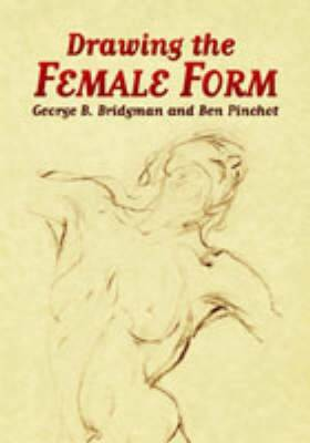 Drawing the Female Form (Paperback)