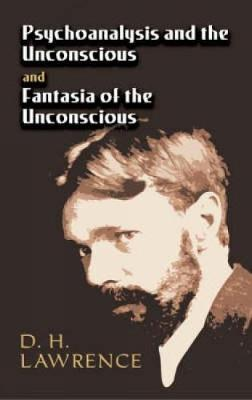 Psychoanalysis and the Unconscious and Fantasia of the Unconscious (Paperback)