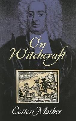 On Witchcraft - Dover Occult (Paperback)