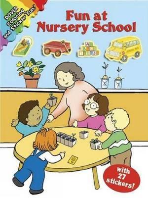 Fun at Nursery School - Dover Coloring Books