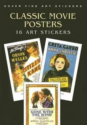Classic Movie Posters: 16 Art Stickers - Dover Stickers (Paperback)