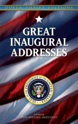 Great Inaugural Addresses - Dover Thrift Editions (Paperback)