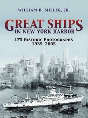 Great Ships in New York Harbor: 175 Historic Photographs 1935 - 2005 - Dover Maritime (Paperback)