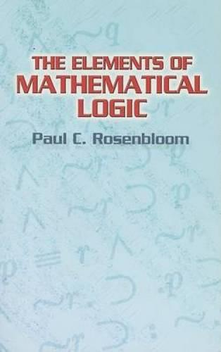 The Elements of Mathematical Logic (Paperback)