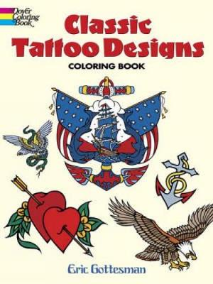 Classic Tattoo Designs: Coloring Book - Dover Design Coloring Books (Paperback)
