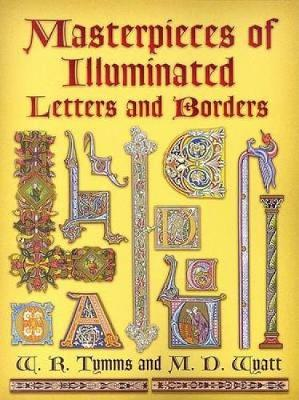 Masterpieces of Illuminated Letters and Borders - Dover Pictorial Archive (Paperback)