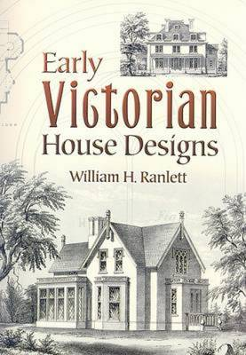Early Victorian House Designs (Paperback)