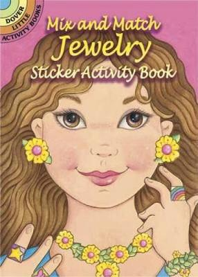 Mix and Match Jewelry Sticker Activity Book - Dover Little Activity Books (Paperback)