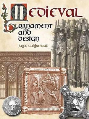 Medieval Ornament and Design - Dover Pictorial Archive (Paperback)