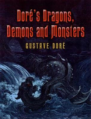 Dore's Dragons, Demons and Monsters - Dover Fine Art, History of Art (Paperback)
