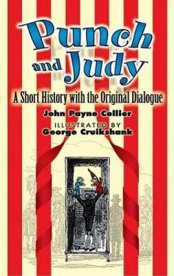 Punch and Judy: A Short History with the Original Dialogue (Paperback)