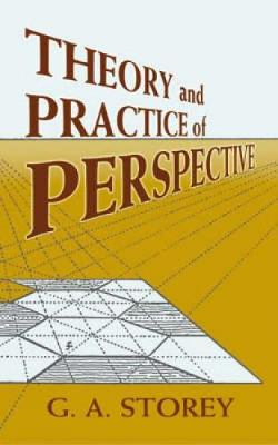 Theory and Practice of Perspective - Dover Art Instruction (Paperback)