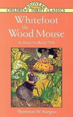 Whitefoot the Wood Mouse - Dover Children's Thrift Classics (Paperback)