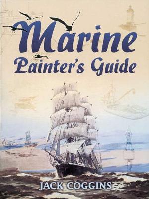 Marine Painter's Guide - Dover Art Instruction (Paperback)