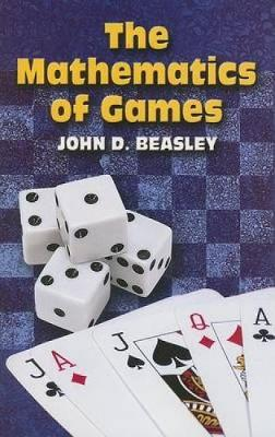 The Mathematics of Games - Dover Books on Mathematics (Paperback)