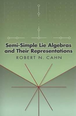Semi-Simple Lie Algebras and Their Representations - Dover Books on Mathematics (Paperback)