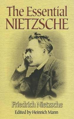 The Essential Nietzsche (Paperback)