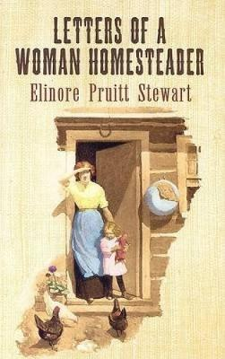 Letters of a Woman Homesteader - Dover Books on Americana (Paperback)