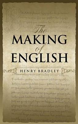 The Making of English - Dover Books on Language (Paperback)