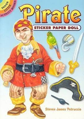 Pirate Sticker Paper Doll - Dover Little Activity Books Paper Dolls (Paperback)