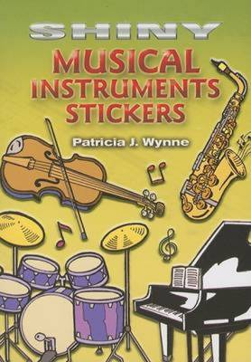 Shiny Musical Instruments Stickers - Dover Little Activity Books Stickers (Paperback)