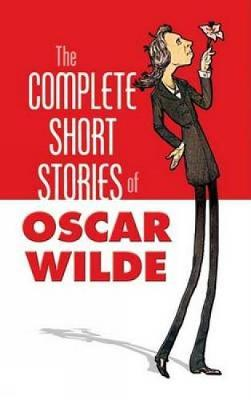 The Complete Stories of Oscar Wilde (Paperback)
