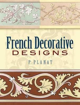French Decorative Designs - Dover Pictorial Archive