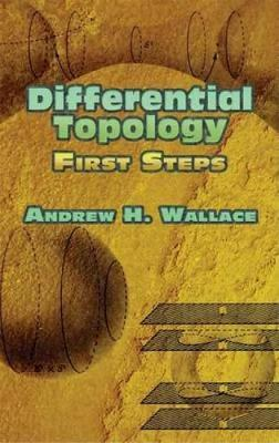 Differential Topology: First Steps - Dover Books on Mathematics (Paperback)