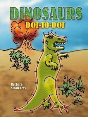 Dinosaurs Dot-To-Dot - Dover Children's Activity Books (Paperback)