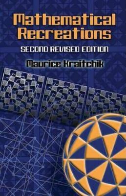 Mathematical Recreations - Dover Recreational Math (Paperback)