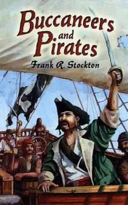 Buccaneers and Pirates - Dover Maritime (Paperback)