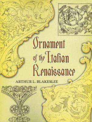 Ornament of the Italian Renaissance - Dover Pictorial Archive (Paperback)