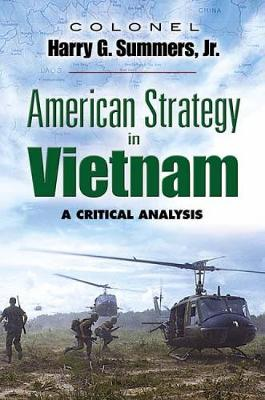 American Strategy in Vietnam: A Critical Analysis - Dover Military History, Weapons, Armor (Paperback)