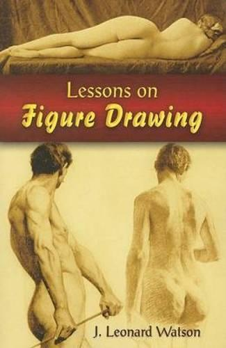 Lessons on Figure Drawing - Dover Art Instruction (Paperback)