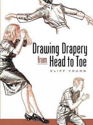 Drawing Drapery from Head to Toe - Dover Art Instruction (Paperback)