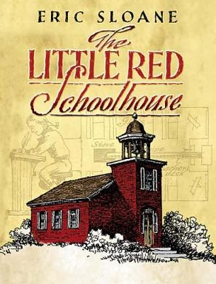 The Little Red Schoolhouse - Dover Books on Americana (Paperback)