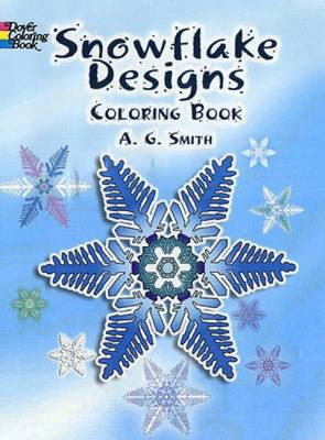 Snowflake Designs Coloring Book by A. G. Smith, Albert G. Smith    Waterstones