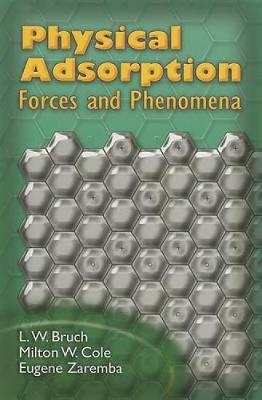 Physical Adsorption: Forces and Phenomena - Dover Books on Physics (Paperback)