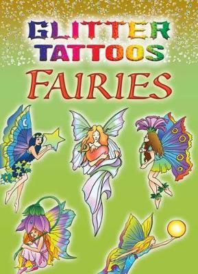 Glitter Tattoos Fairies - Dover Tattoos (Paperback)