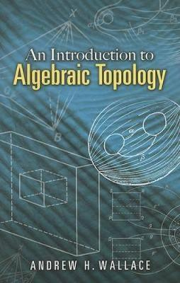 Introduction to Algebraic Topology - Dover Books on Mathematics (Paperback)