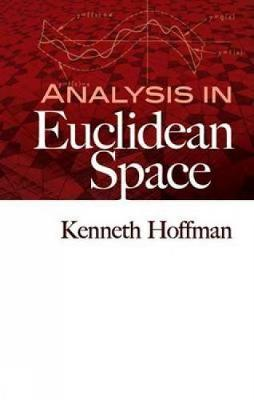 Analysis in Euclidean Space - Dover Books on Mathematics (Paperback)