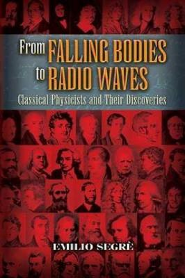 From Falling Bodies to Radio Waves (Paperback)