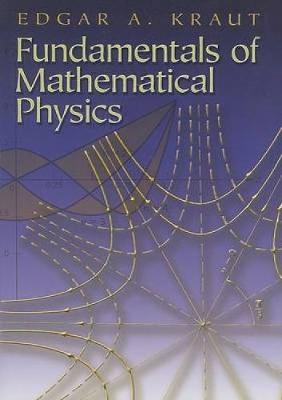 Fundamentals of Mathematical Physics - Dover Books on Physics (Paperback)