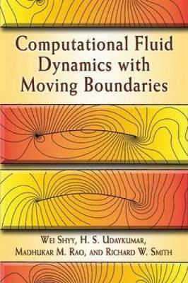 Computational Fluid Dynamics with Moving Boundaries - Dover Books on Engineering (Paperback)
