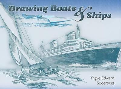 Drawing Boats and Ships - Dover Art Instruction (Paperback)